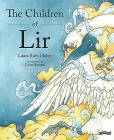 The Children of Lir: Ireland's Favourite Legend Cover Image