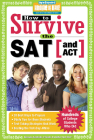 How to Survive the SAT (and Act) (Hundreds of Heads Survival Guides) Cover Image