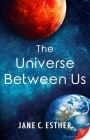 The Universe Between Us Cover Image