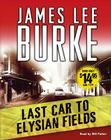 Last Car to Elysian Fields: A Novel Cover Image