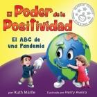 El poder de la positividad: El ABC de una pandemia Cover Image