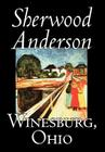 Winesburg, Ohio by Sherwood Anderson, Fiction, Classics, Literary Cover Image