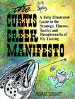 The Curtis Creek Manifesto: Being a Basic Guide to the Art of Fly Fishing on Moving Water Cover Image