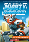 Ricky Ricotta's Mighty Robot (Ricky Ricotta's Mighty Robot #1) (Library Edition) Cover Image