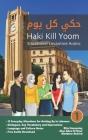 Situational Levantine Arabic 1: Haki Kill Yoom Cover Image