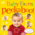 Baby Faces Peekaboo!: With Mirror, Touch-and-Feel, and Flaps Cover Image