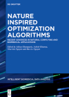 Nature-Inspired Optimization Algorithms: Recent Advances in Natural Computing and Biomedical Applications Cover Image