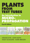 Plants from Test Tubes: An Introduction to Micropropogation Cover Image