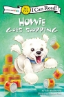 Howie Goes Shopping: My First (I Can Read! / Howie) Cover Image