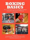Boxing Basics: The Techniques and Knowledge Needed to Excel in the Sport of Boxing Cover Image