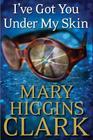 I've Got You Under My Skin: A Novel Cover Image