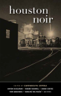 Houston Noir (Akashic Noir) Cover Image