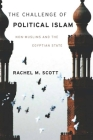 The Challenge of Political Islam: Non-Muslims and the Egyptian State Cover Image