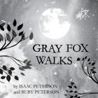 Gray Fox Walks Cover Image