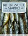 Billingsgate Market Fish & Shellfish Cookbook Cover Image
