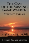 The Case of the Missing Game Warden Cover Image