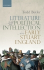 Literature and Political Intellection in Early Stuart England Cover Image