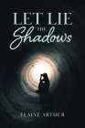 Let Lie the Shadows Cover Image