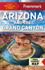 Frommer's Arizona and the Grand Canyon (Complete Guides) Cover Image