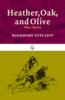 Heather, Oak, and Olive: Three Stories (Nautilus) Cover Image