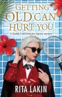 Getting Old Can Hurt You Cover Image