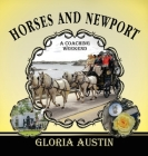 Horses and Newport: A Coaching Weekend - 2018 Cover Image