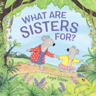 What Are Sisters For? Cover Image