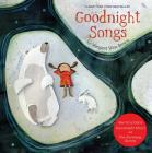 Goodnight Songs: Illustrated by Twelve Award-Winning Picture Book Artists Cover Image
