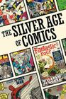 The Silver Age of Comics Cover Image