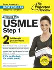 Cracking the USMLE Step 1, with 2 Practice Tests (Professional Test Preparation) Cover Image