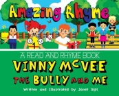 Amazing Rhyme, Vinny McVee, The Bully And Me: A Read and Rhyme Book Cover Image