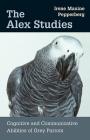 Alex Studies: Cognitive and Communicative Abilities of Grey Parrots Cover Image