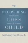Recovering from the Loss of a Child Cover Image