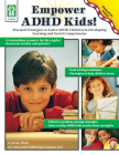 Empower ADHD Kids!: Practical Strategies to Assist Children with ADHD in Developing Learning and Social Competencies [With Workbook] Cover Image