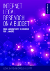 Internet Legal Research on a Budget: Free and Low-Cost Resources for Lawyers Cover Image