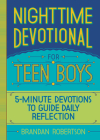 Nighttime Devotional for Teen Boys: 5-Minute Devotions to Guide Daily Reflection Cover Image