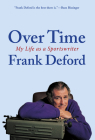 Over Time: My Life as a Sportswriter Cover Image