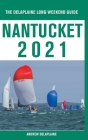 Nantucket - The Delaplaine 2021 Long Weekend Guide Cover Image