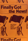 Finally Got the News: The Printed Legacy of the Us Radical Left, 1970-1979 Cover Image