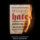 Selling Hate: Marketing the Ku Klux Klan Cover Image