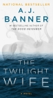 The Twilight Wife: A Psychological Thriller by the Author of The Good Neighbor Cover Image
