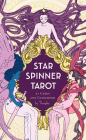 Star Spinner Tarot: (Inclusive, Diverse, LGBTQ Deck of Tarot Cards, Modern Version of Classic Tarot Mysticism) Cover Image