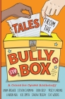Tales from the Bully Box Cover Image