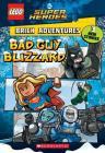 Bad Guy Blizzard (LEGO DC Comics Super Heroes: Brick Adventures) (LEGO DC Super Heroes #1) Cover Image