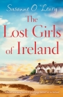 The Lost Girls of Ireland: A heart-warming and feel-good page-turner set in Ireland Cover Image