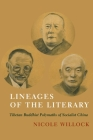 Lineages of the Literary: Tibetan Buddhist Polymaths of Socialist China Cover Image