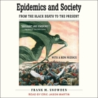 Epidemics and Society Lib/E: From the Black Death to the Present Cover Image