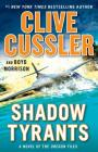 Shadow Tyrants: Clive Cussler (The Oregon Files #13) Cover Image