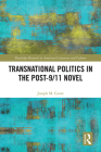 Transnational Politics in the Post-9/11 Novel Cover Image