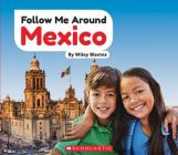 Mexico (Follow Me Around) (Library Edition) Cover Image